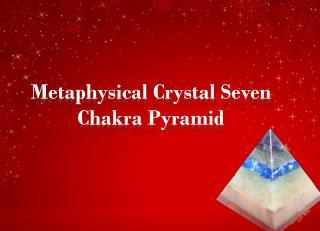 Metaphysical Crystal Seven Chakra Pyramid|Divyamantra|Healing Crystal