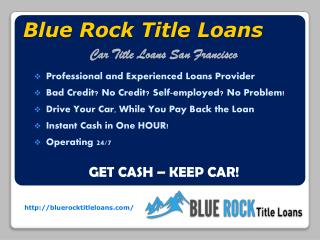 Blue Rock Car Title Loans