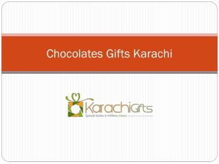 Chocolates Gifts Karachi----KarachiGufts.com