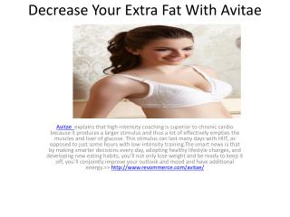 Decrease Your Extra Fat With Avitae