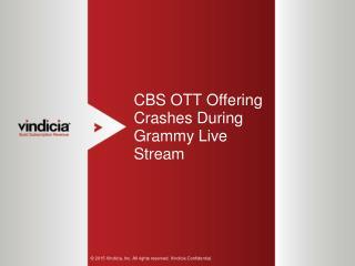 CBS OTT Offering Crashes During Grammy Live Stream