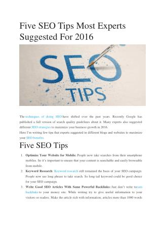 Five SEO Tips Most Experts Suggested For 2016