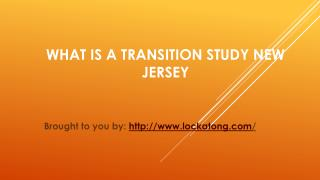 What Is A Transition Study New Jersey
