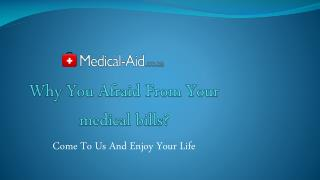 Why You Afraid From Your medical bills?