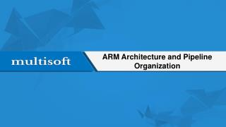 ARM Architecture and Pipeline Organization