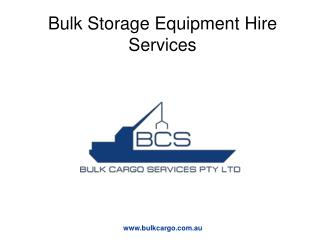 Bulk Cargo Storage and Container Transport Services
