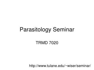 Parasitology Seminar