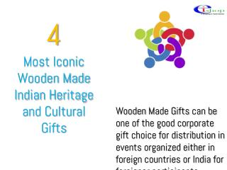 4 Most Iconic Wooden Made Indian Heritage and Cultural Gifts