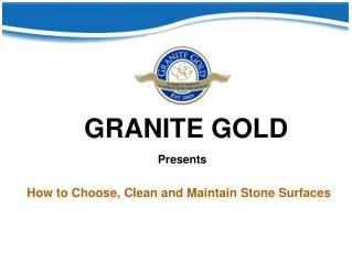 How to Choose, Clean and Maintain Stone Surfaces
