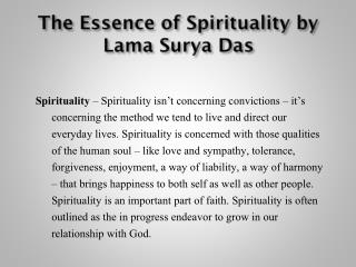 The Essence of Spirituality by Lama Surya Das