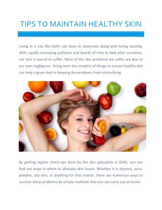 Tips to Maintain Healthy Skin