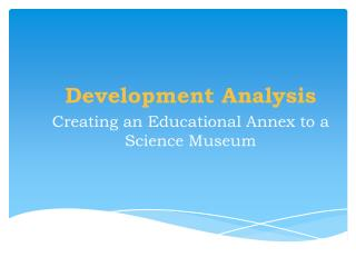 Deep Analysis for Development of Museum