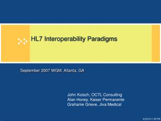 HL7 Interoperability Paradigms