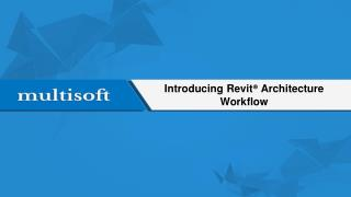 Introducing Revit Architecture Workflow