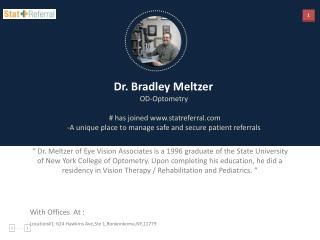 Dr Bradley Meltzer, OD, Optometry joined statreferral.com