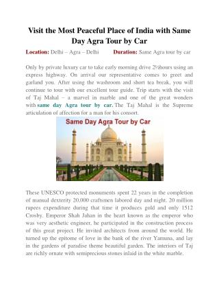 Visit the Most Peaceful Place of India with Same Day Agra Tour by Car