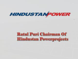 Ratul Puri Presenting Anuppur Thermal Power Project