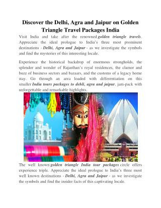Discover the Delhi, Agra and Jaipur on Golden Triangle Travel Packages India