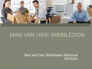 Man With Van Hire Wimbledon