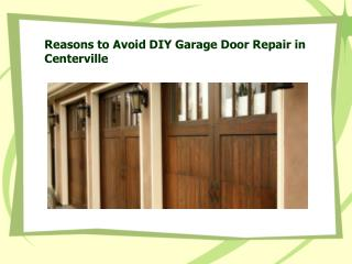 Garage Door Repair in Centerville
