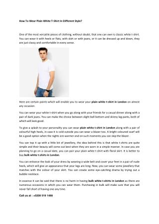 How To Wear Plain White T-Shirt In Different Style?
