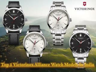 Top 5 Victorinox Alliance Watch Models In India