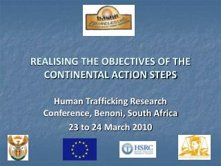 REALISING THE OBJECTIVES OF THE CONTINENTAL ACTION STEPS