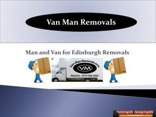 Man and van removals services in Edinburgh