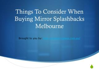 Things To Consider When Buying Mirror Splashbacks Melbourne