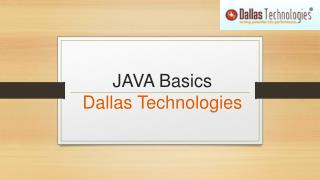 JAVA Basics at Dallas Technologies