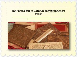 Top 4 Simple Tips to Customize Your Wedding Card Design