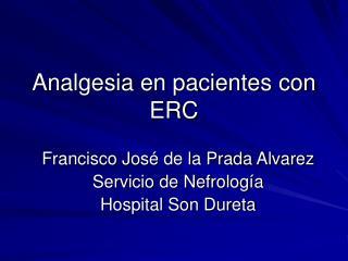Analgesia en pacientes con ERC