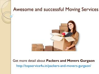 Packers and Movers in Gurgaon @ http://topservice4u.in/packers-and-movers-gurgaon/