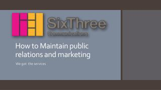 How to Maintain public relations and marketing