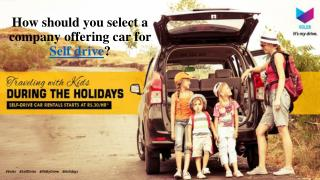 http://www.authorstream.com/Presentation/dynajones-2746242-select-company-offering-car-self-drive/