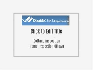 Best home inspector Ottawa