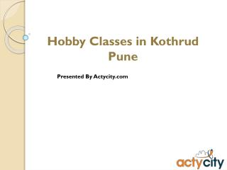 Activities Classes Pune, Mumbai
