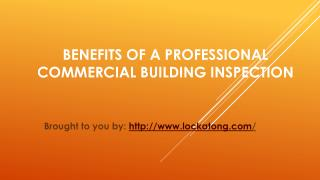 Benefits Of A Professional Commercial Building Inspection