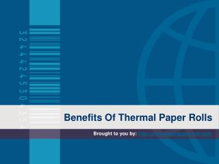 Benefits Of Thermal Paper Rolls