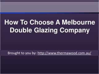 How To Choose A Melbourne Double Glazing Company