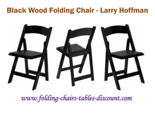 Black Wood Foldng Chair - Larry Hoffman
