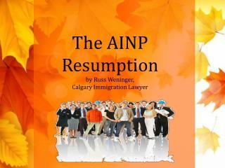 The AINP Resumption