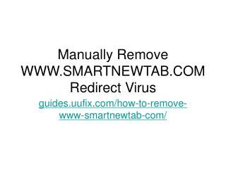 Manually remove www.smartnewtab.com redirect virus