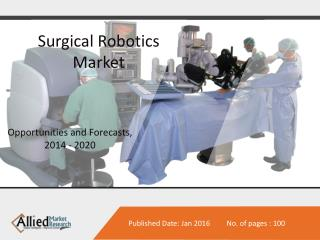 Surgical Robotics Market Forecasts 2014 - 2020