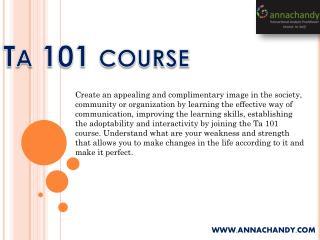 TA 101 Course