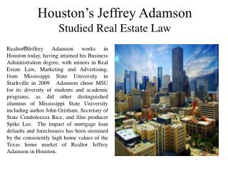 Houston's Jeffrey Adamson Studied Real Estate Law