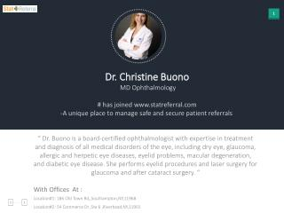 Dr Christine Buono, MD, Ophthalmology joined in statreferral.