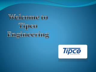 Industrial Machinery Products suppliers - Tipco Engineering