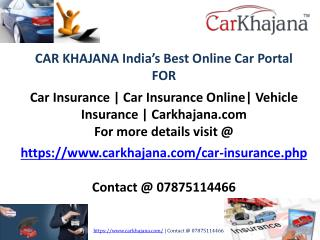 Car Insurance | Can Insurance Online| Vehicle Insurance | Carkhajana.com