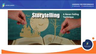 Storytelling: A Never-Failing Technique to Create Engaging eLearning